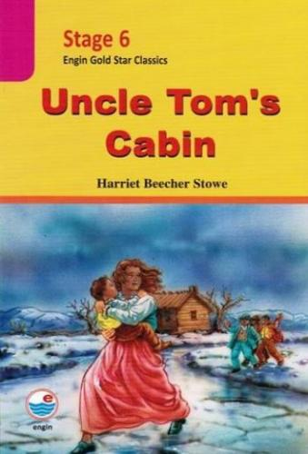 Engin Stage 6  Uncle Toms Cabin