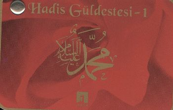 Hadis Güldestesi-1