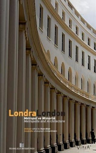 Londra/London Metropol ve Mimarlık/Metropolis and Architecture